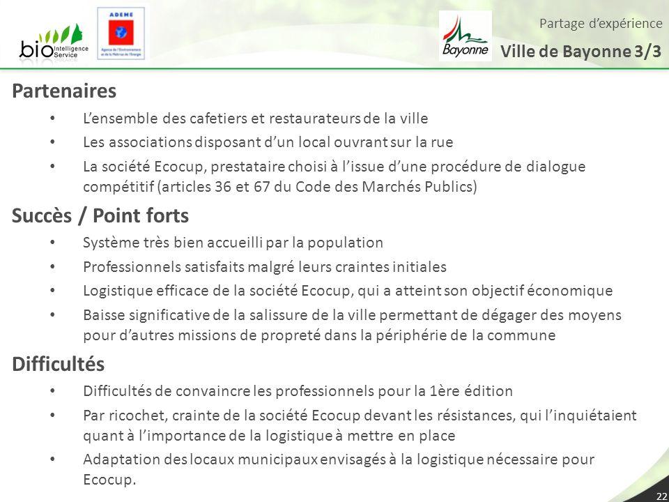 Partenaires Succès / Point forts Difficultés Ville de Bayonne 3/3