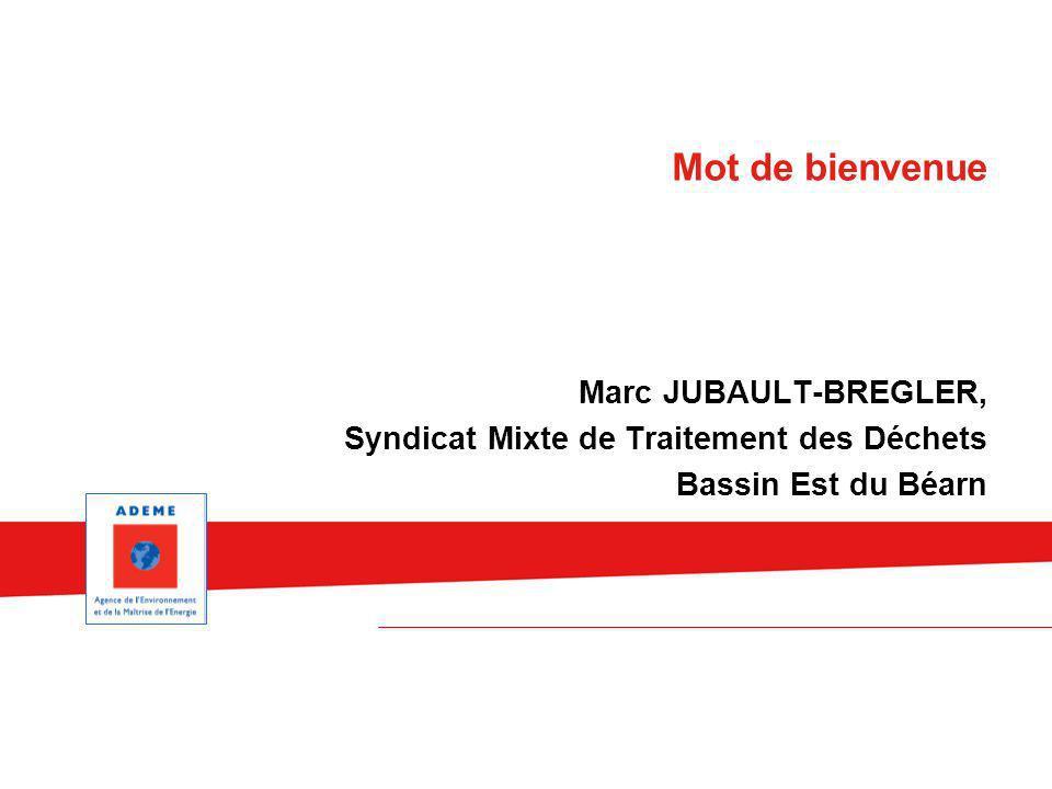 Mot de bienvenue Marc JUBAULT-BREGLER,