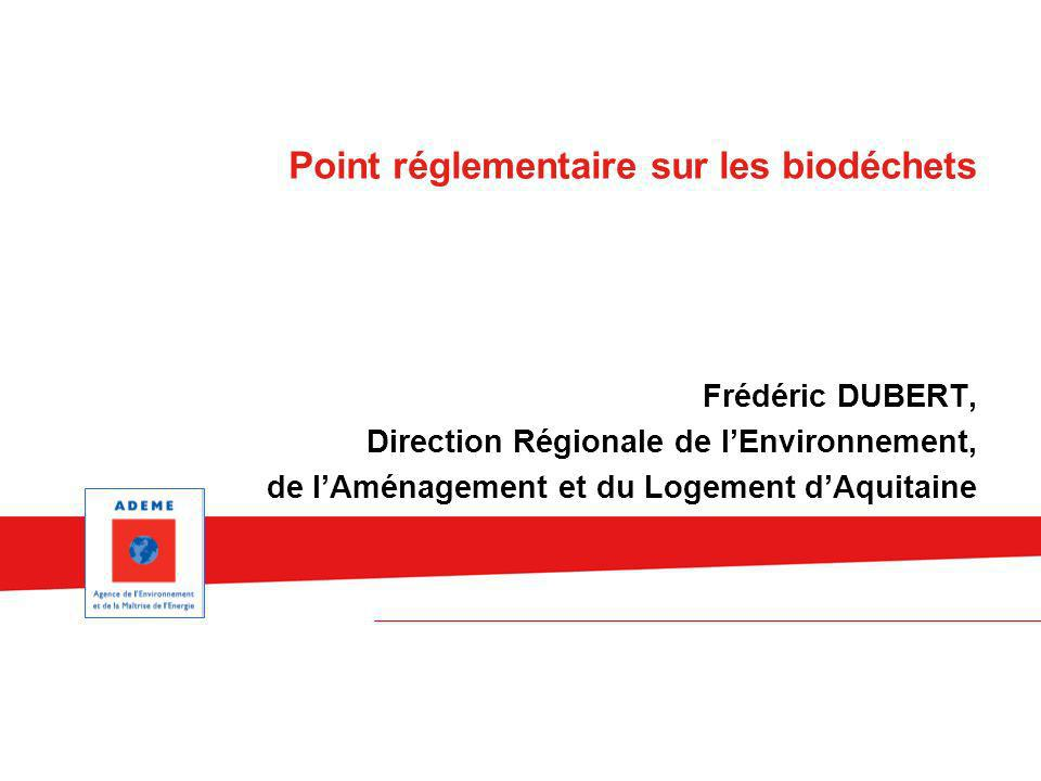 Point réglementaire sur les biodéchets