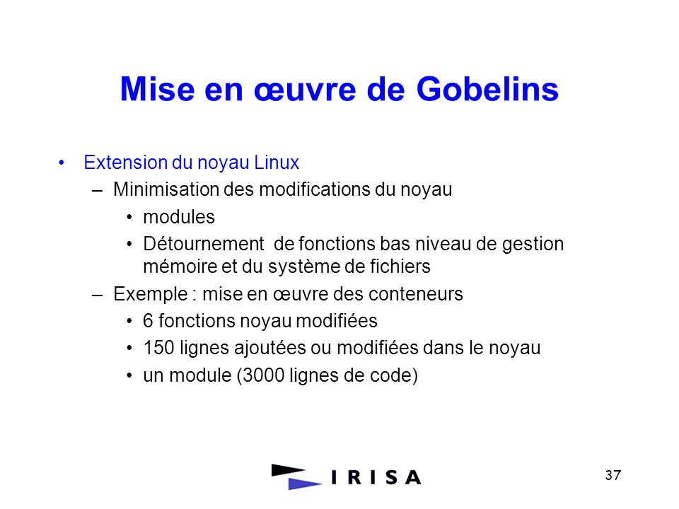 Mise en œuvre de Gobelins