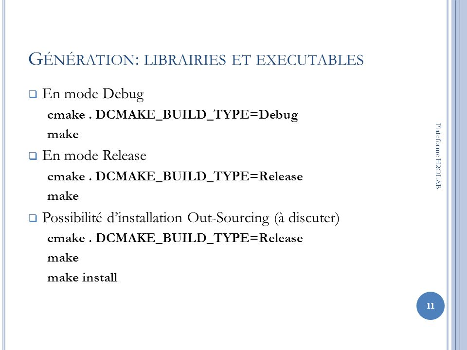 Génération: librairies et executables