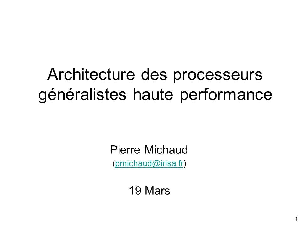 Architecture des processeurs généralistes haute performance