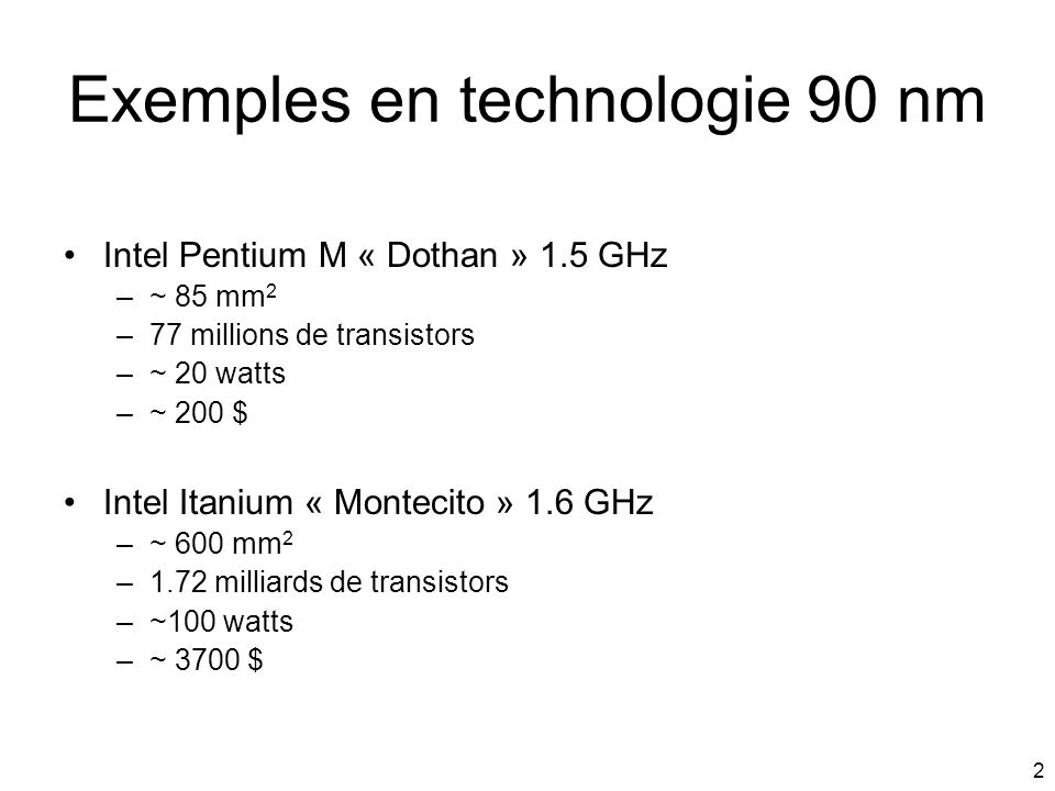Exemples en technologie 90 nm