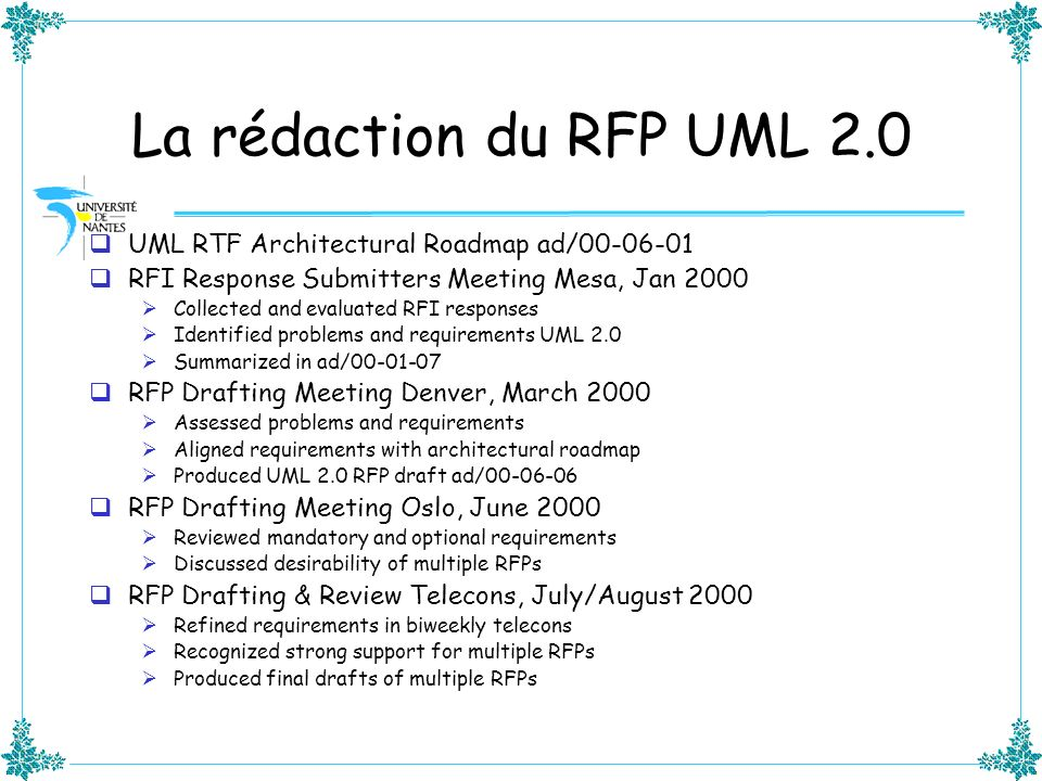 La rédaction du RFP UML 2.0 UML RTF Architectural Roadmap ad/