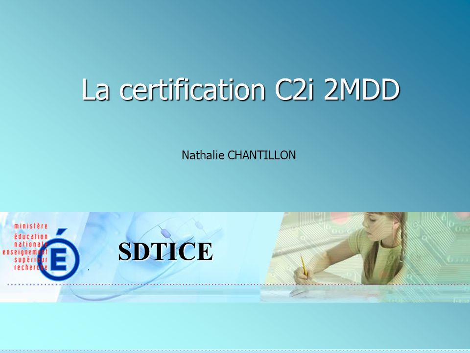 La certification C2i 2MDD