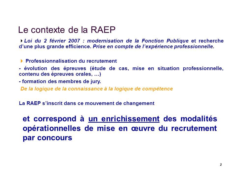 Le contexte de la RAEP
