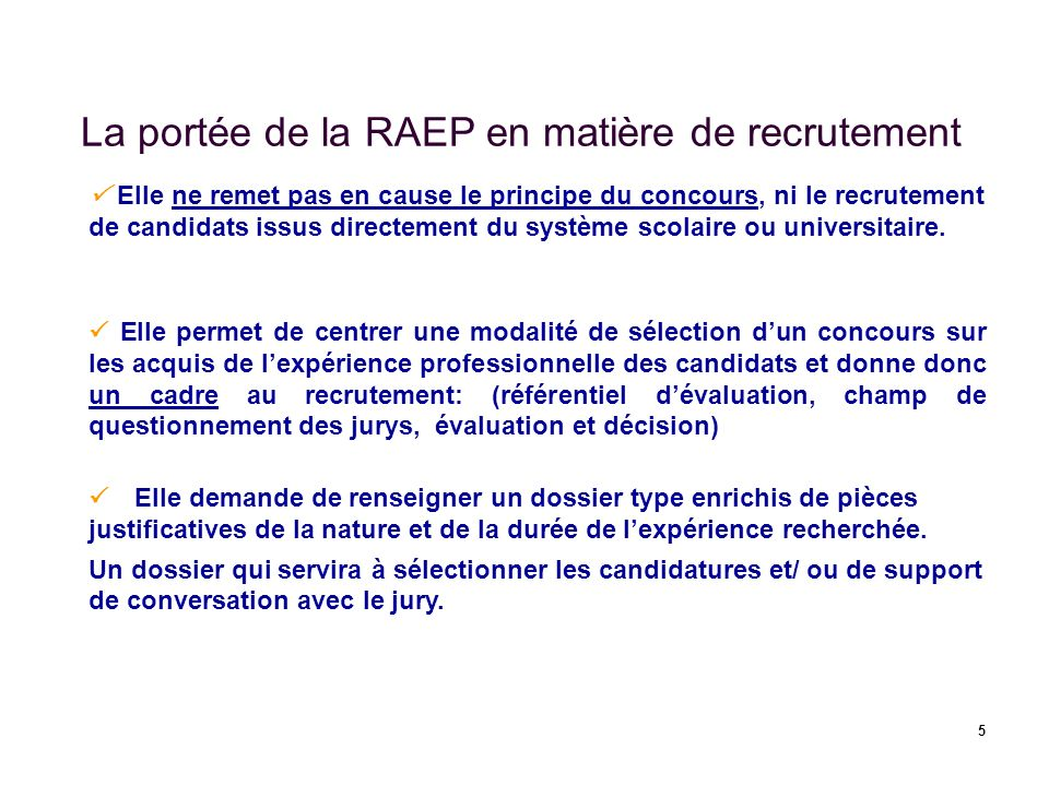 La portée de la RAEP en matière de recrutement