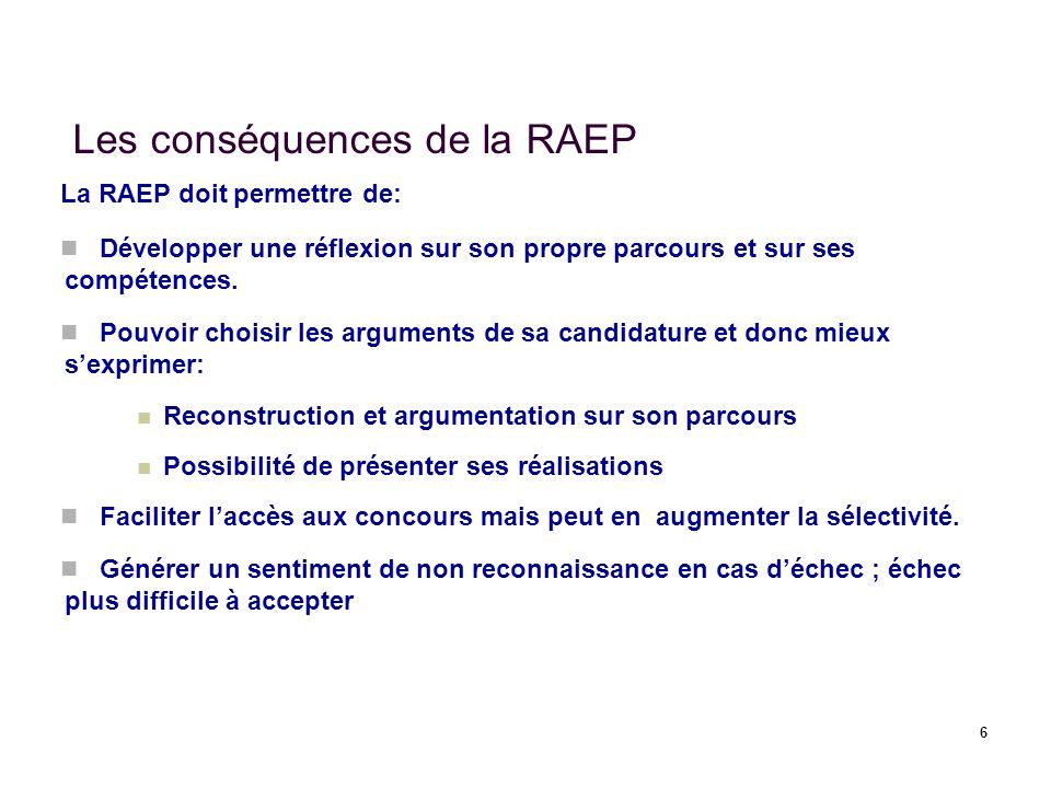 Les conséquences de la RAEP