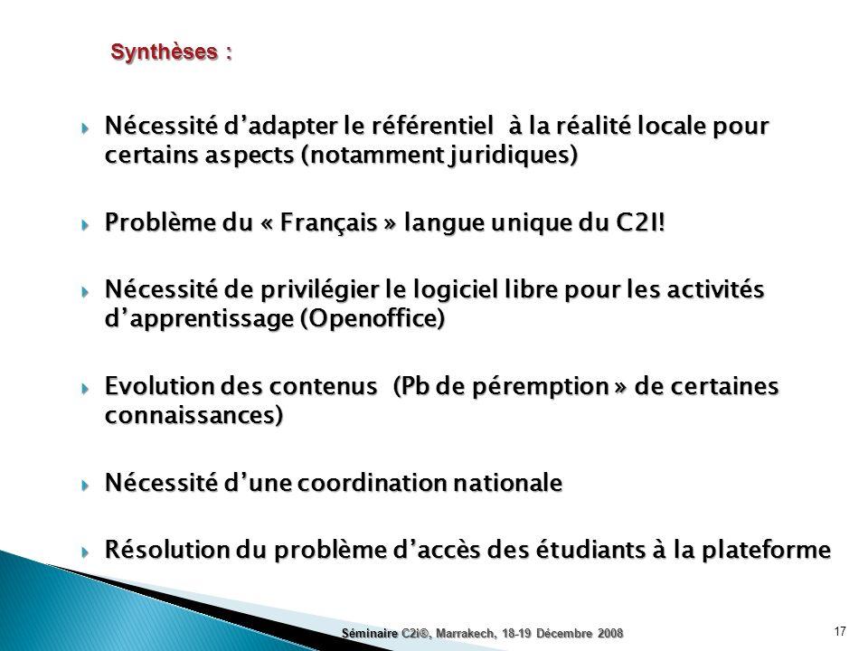 Problème du « Français » langue unique du C2I!
