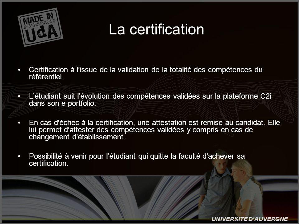 La certificationCertification à l'issue de la validation de la totalité des compétences du référentiel.