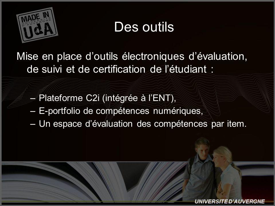 Des outilsMise en place d'outils électroniques d'évaluation, de suivi et de certification de l'étudiant :