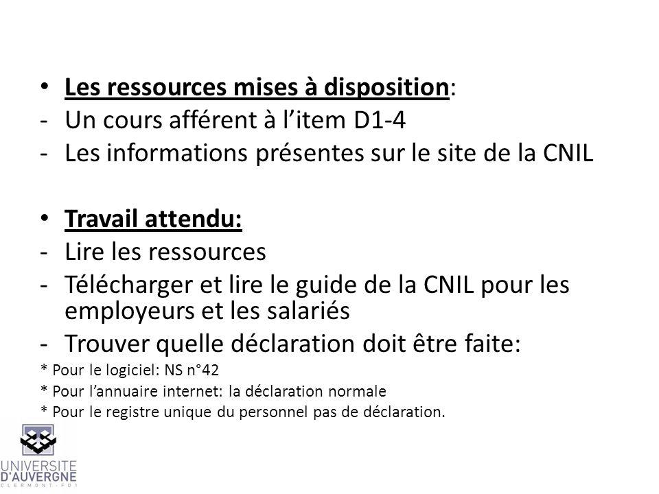 Les ressources mises à disposition: Un cours afférent à l'item D1-4