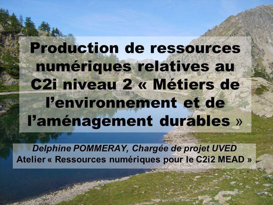 Production de ressources numériques relatives au C2i niveau 2 « Métiers de l'environnement et de l'aménagement durables »