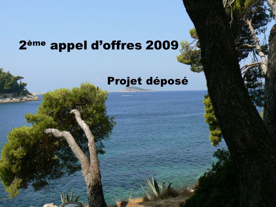 2ème appel d'offres 2009 Projet déposé