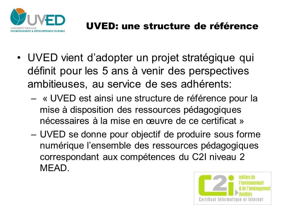 UVED: une structure de référence