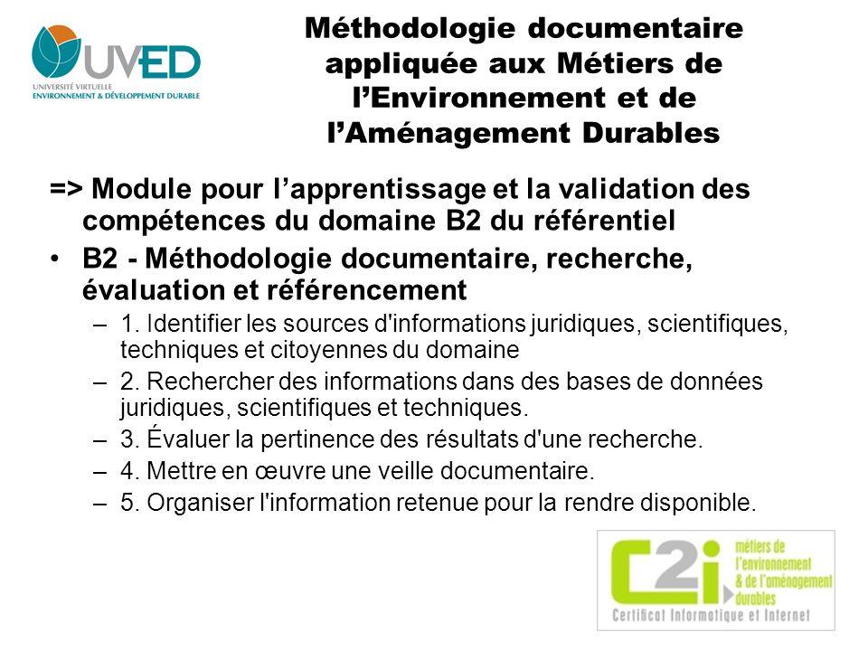 B2 - Méthodologie documentaire, recherche, évaluation et référencement