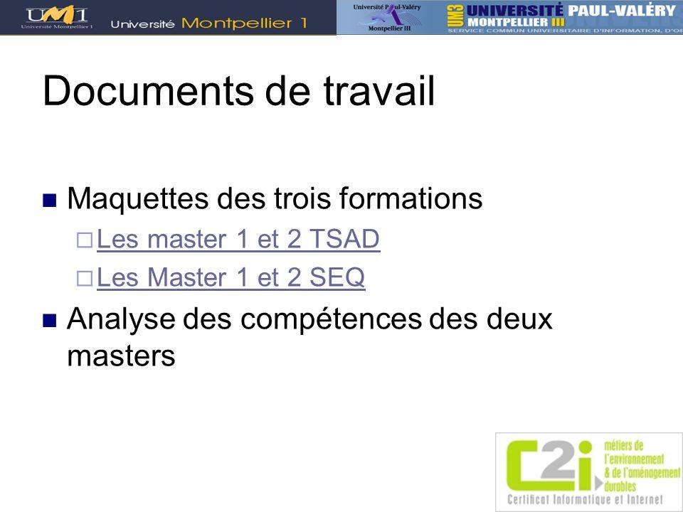 Documents de travail Maquettes des trois formations