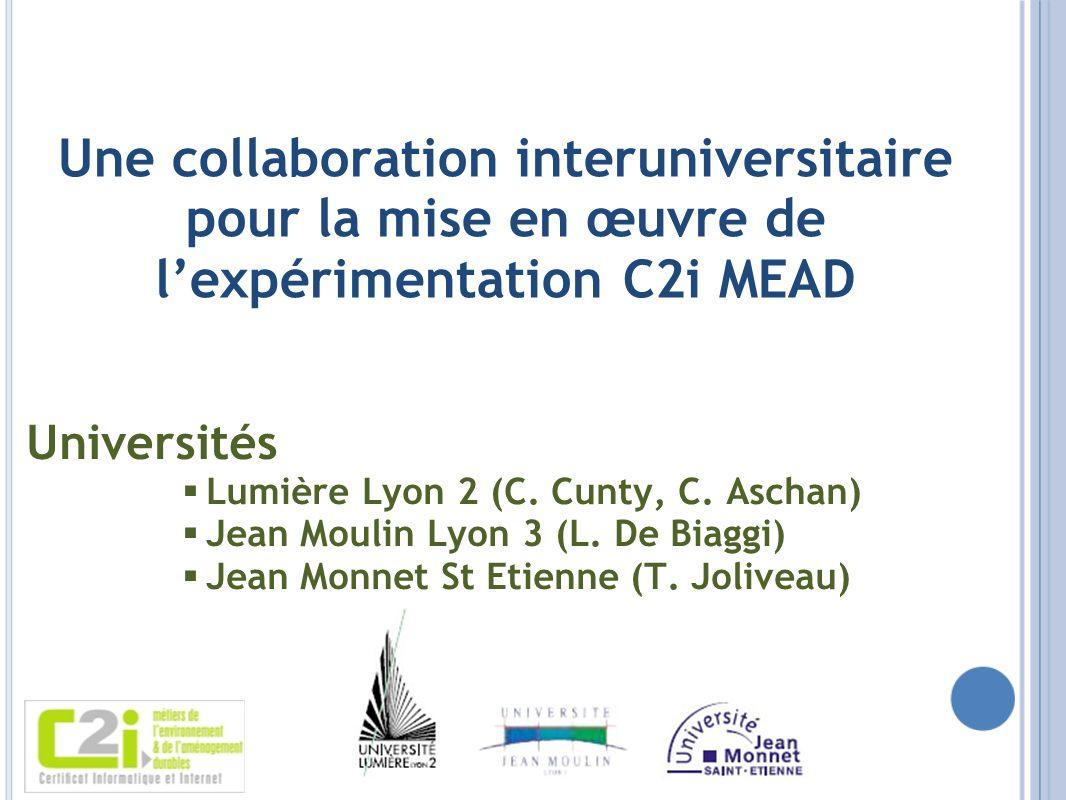 Une collaboration interuniversitaire pour la mise en œuvre de l'expérimentation C2i MEAD