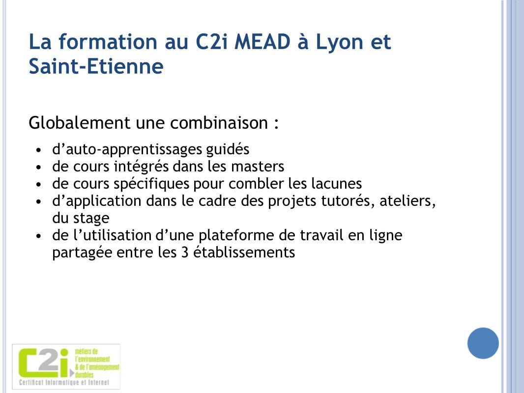 La formation au C2i MEAD à Lyon et Saint-Etienne