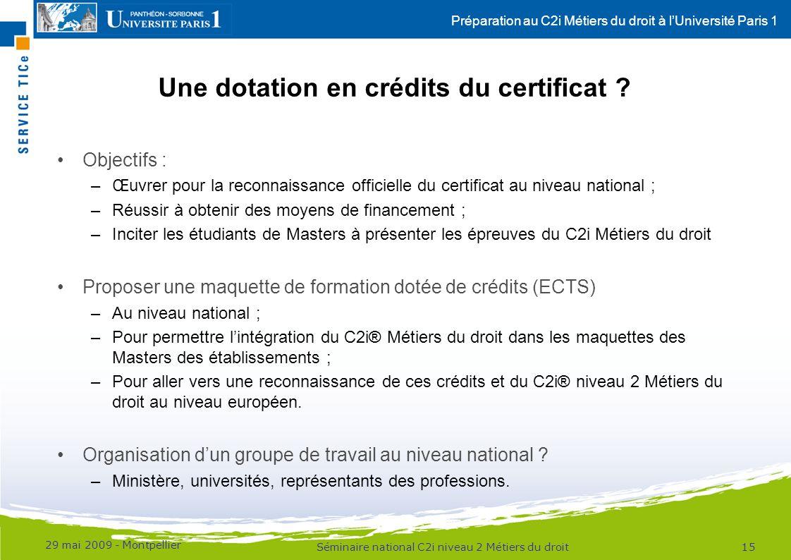 Une dotation en crédits du certificat