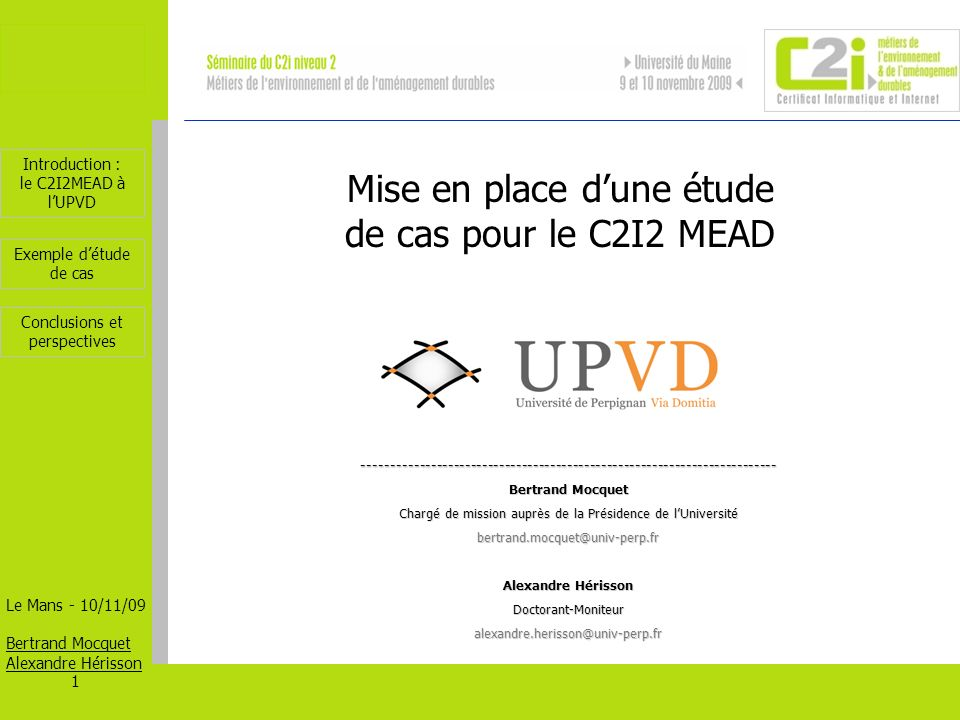 Mise en place d'une étude de cas pour le C2I2 MEAD