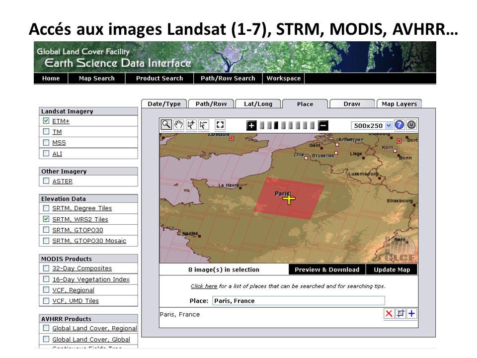 Accés aux images Landsat (1-7), STRM, MODIS, AVHRR…