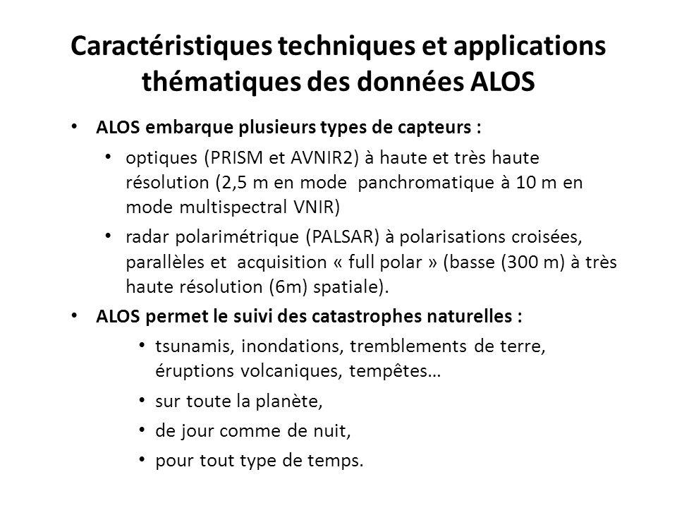 Caractéristiques techniques et applications thématiques des données ALOS