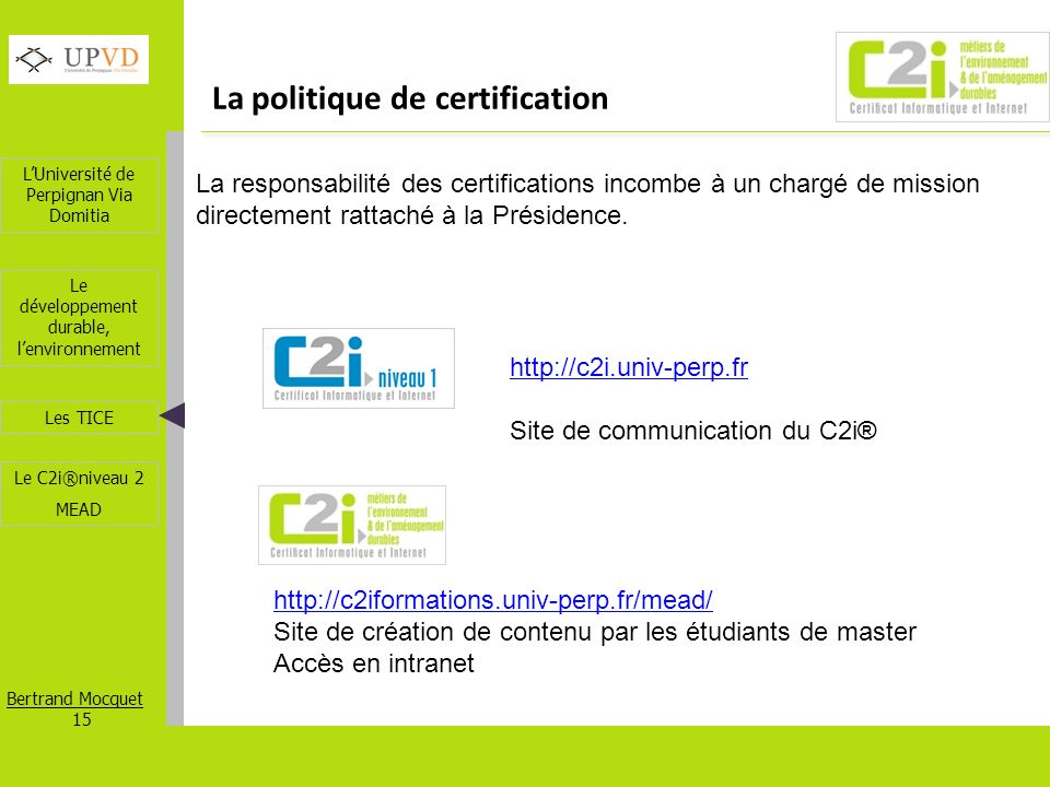 La politique de certification