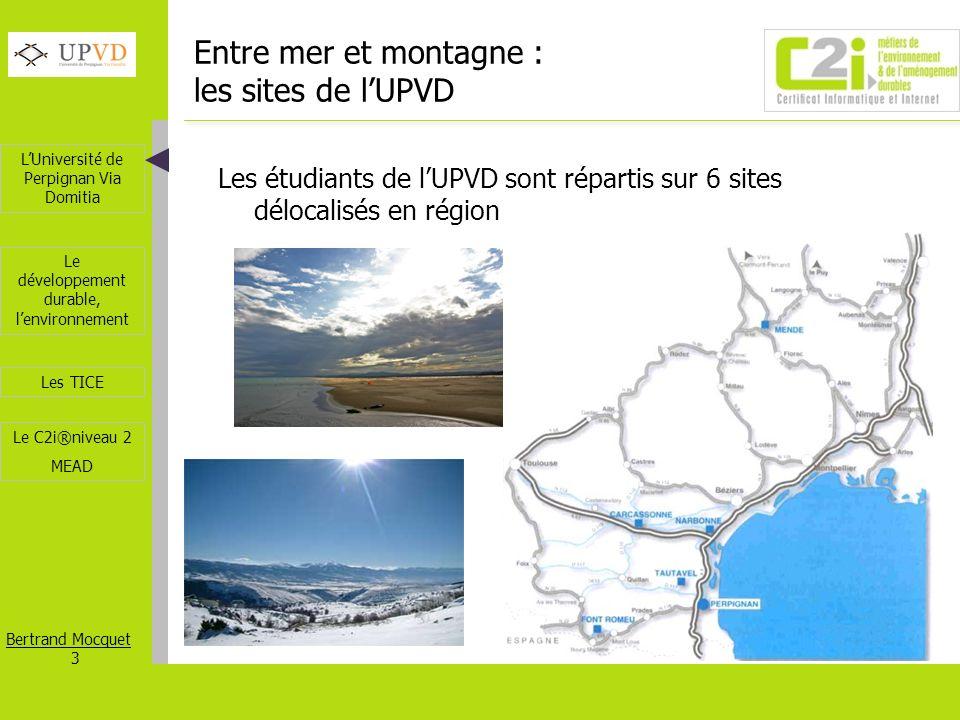 Entre mer et montagne : les sites de l'UPVD
