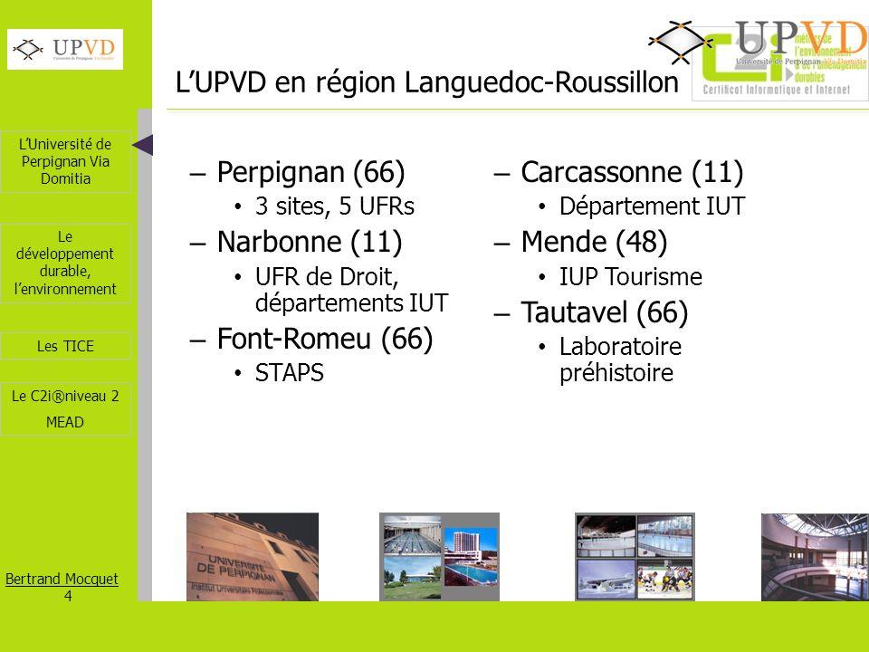 L'UPVD en région Languedoc-Roussillon