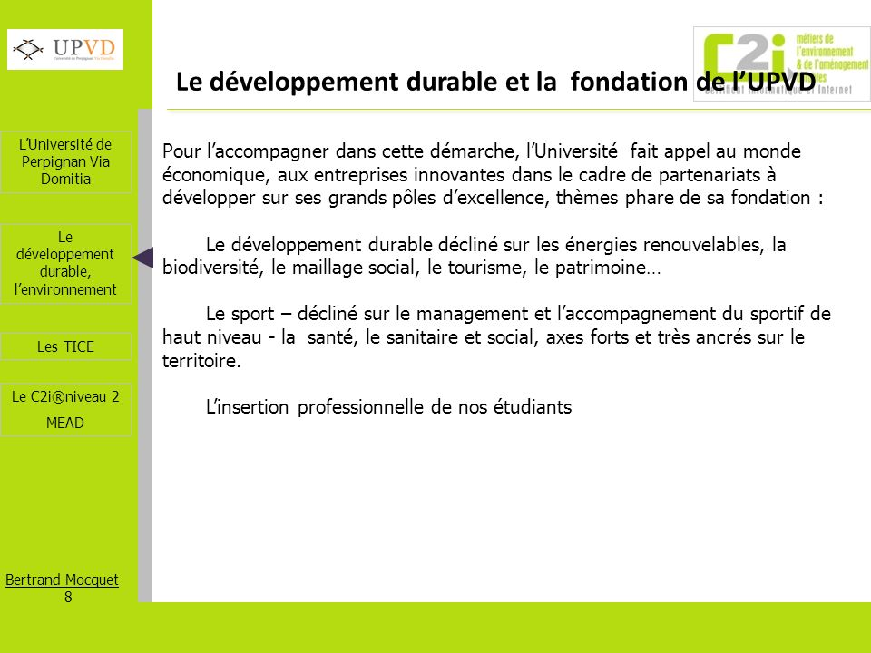Le développement durable et la fondation de l'UPVD