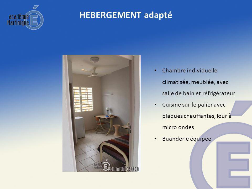HEBERGEMENT adapté Chambre individuelle climatisée, meublée, avec salle de bain et réfrigérateur.
