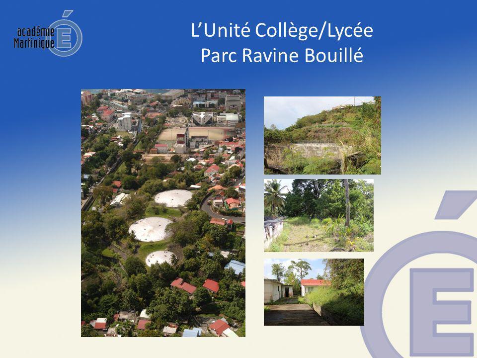 L'Unité Collège/Lycée Parc Ravine Bouillé