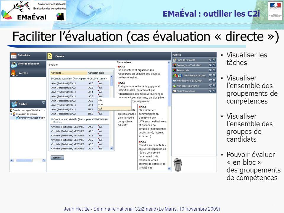Faciliter l'évaluation (cas évaluation « directe »)