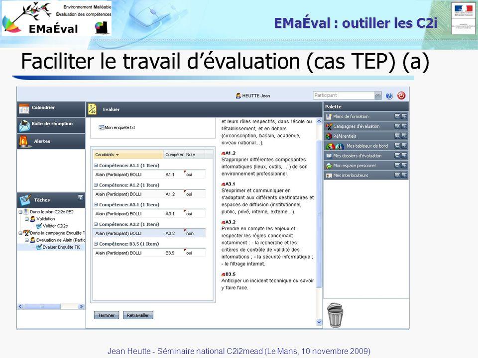 Faciliter le travail d'évaluation (cas TEP) (a)