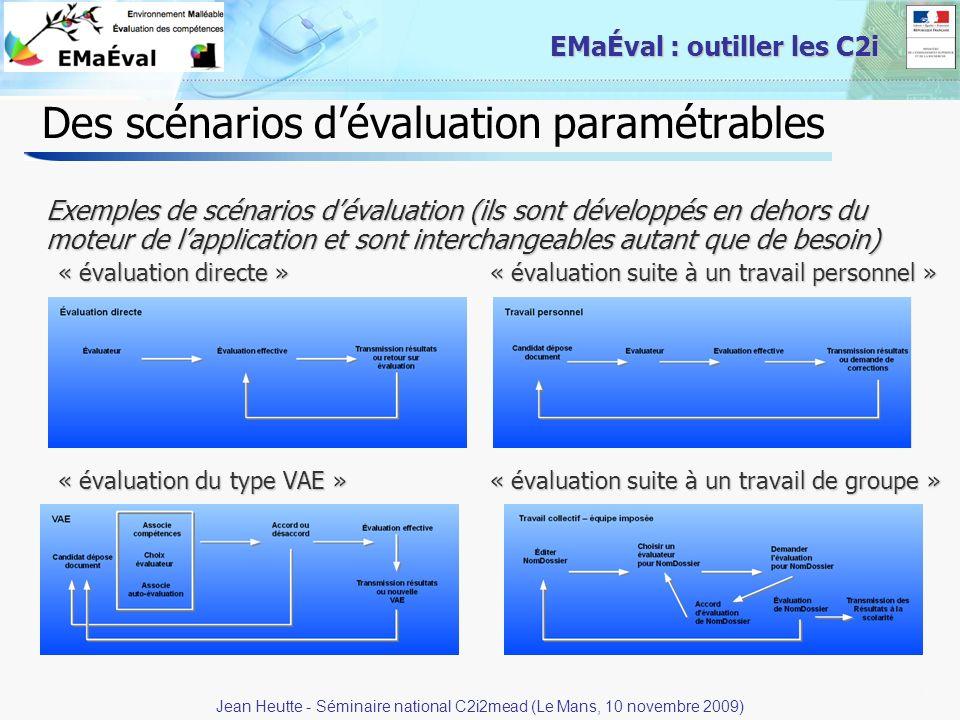 Des scénarios d'évaluation paramétrables