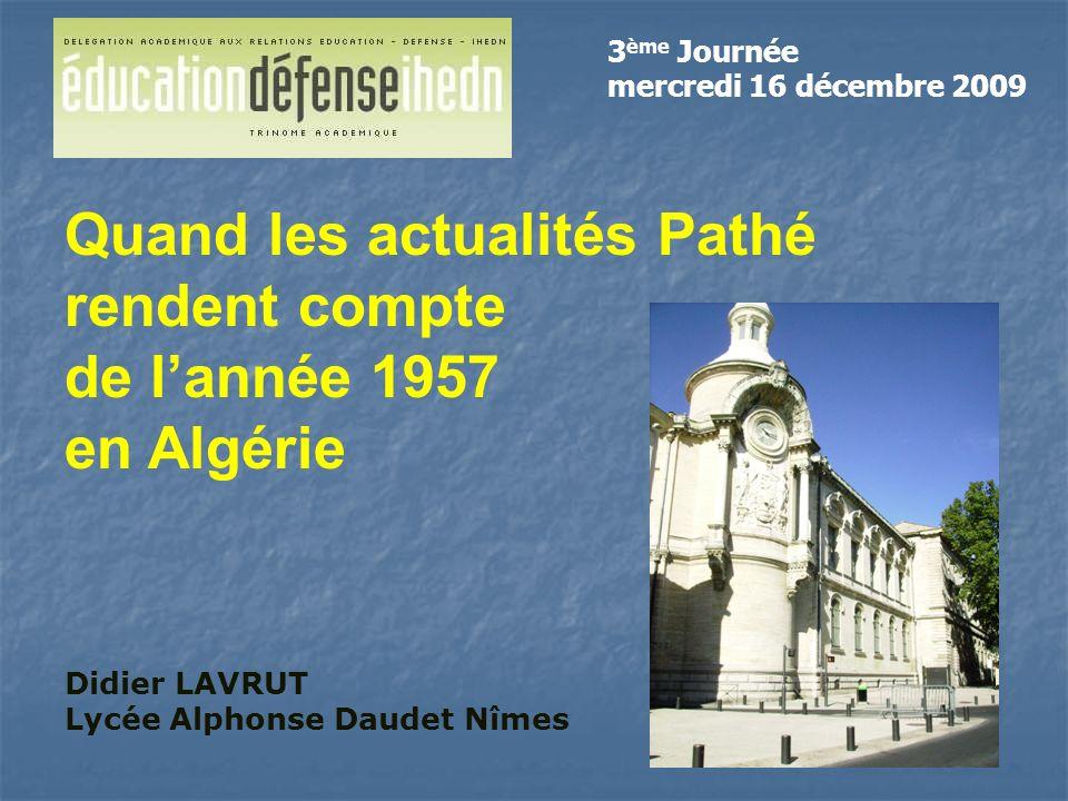 Quand les actualités Pathé rendent compte de l'année 1957 en Algérie