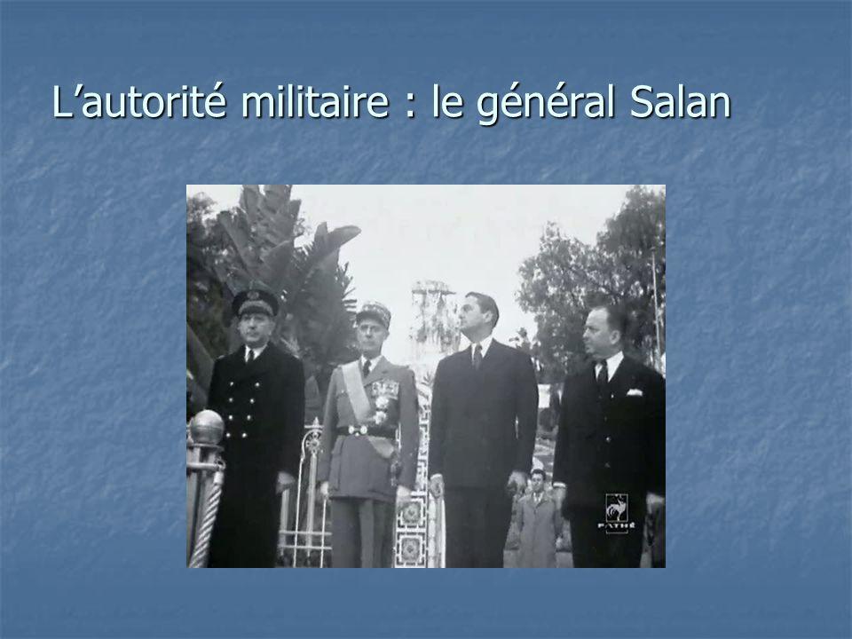 L'autorité militaire : le général Salan