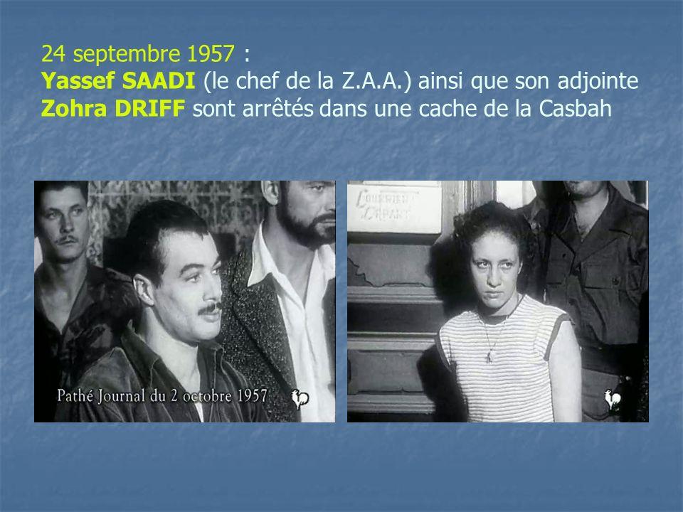 24 septembre 1957 : Yassef SAADI (le chef de la Z. A. A