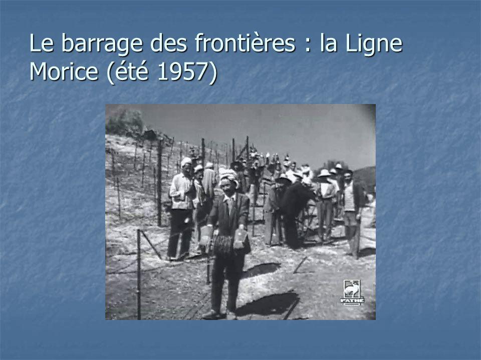 Le barrage des frontières : la Ligne Morice (été 1957)