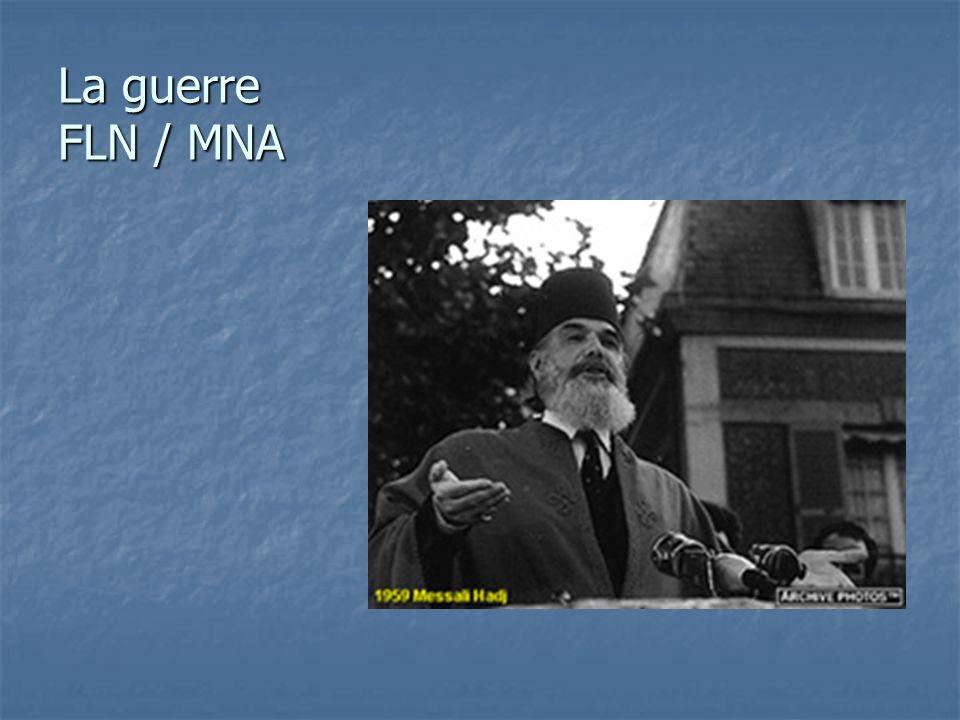 La guerre FLN / MNA