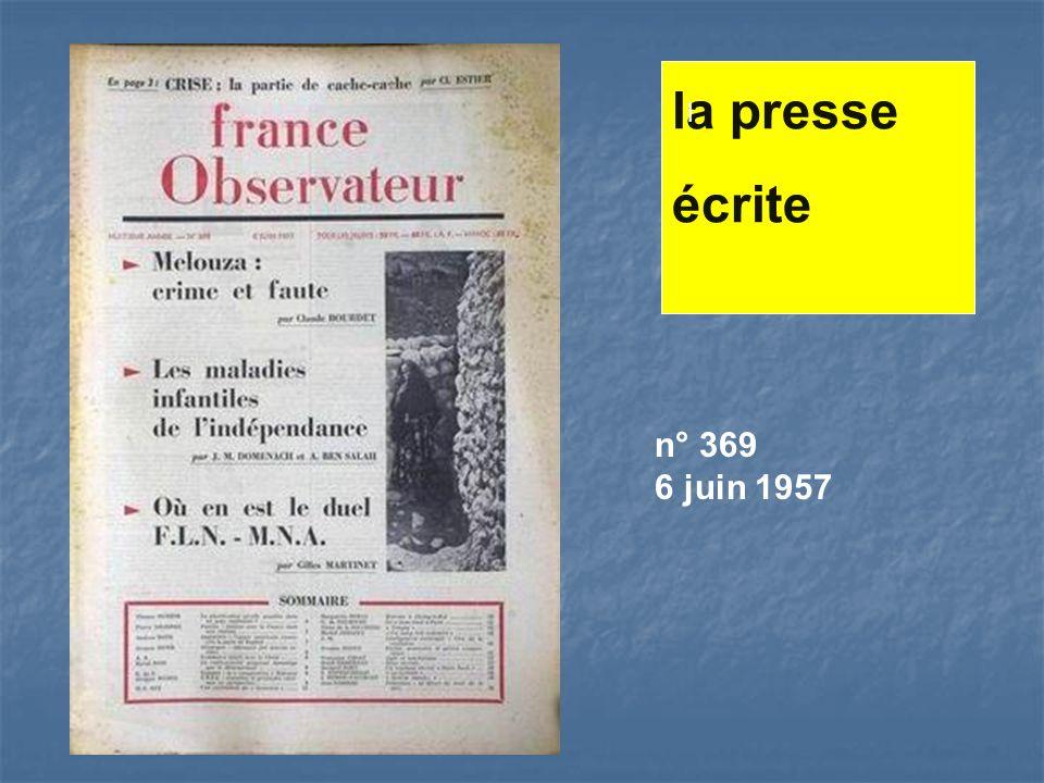 la presse écrite l n° 369 6 juin 1957