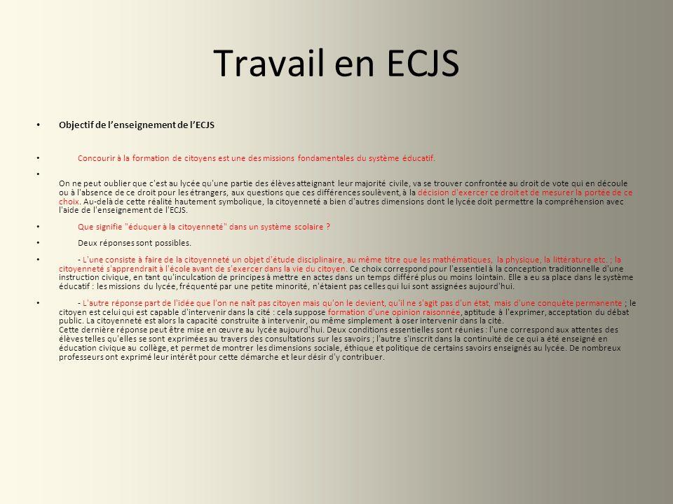 Travail en ECJS Objectif de l'enseignement de l'ECJS