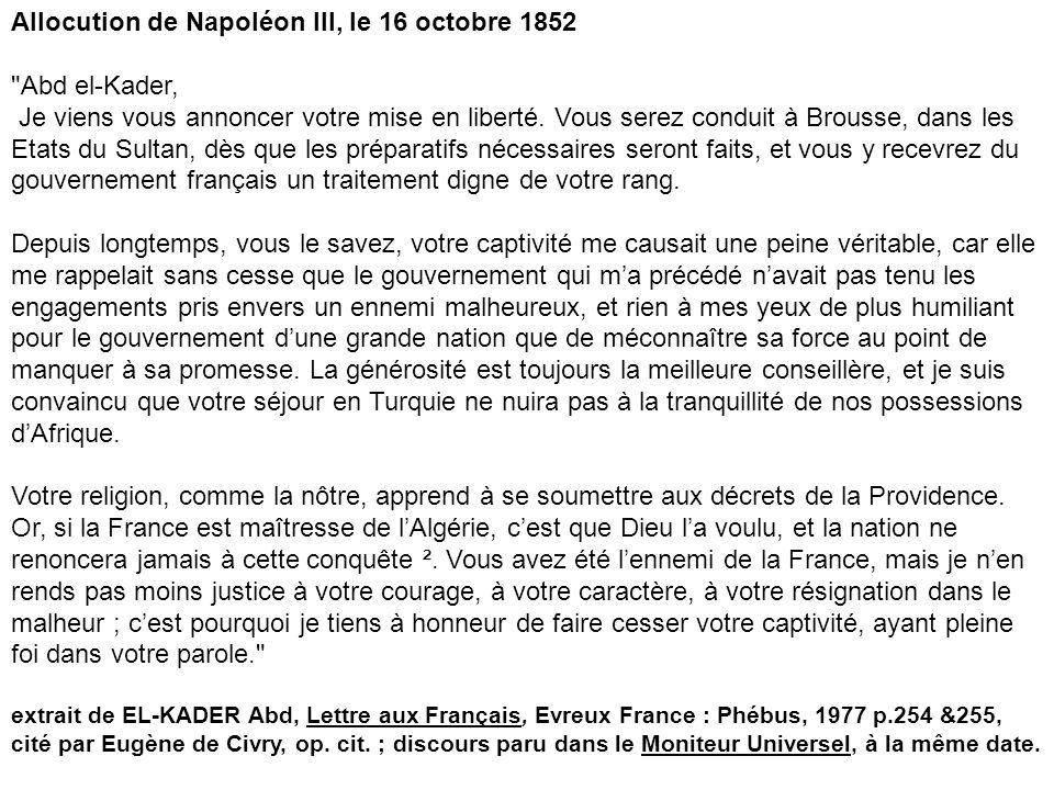 Allocution de Napoléon III, le 16 octobre 1852 Abd el-Kader,