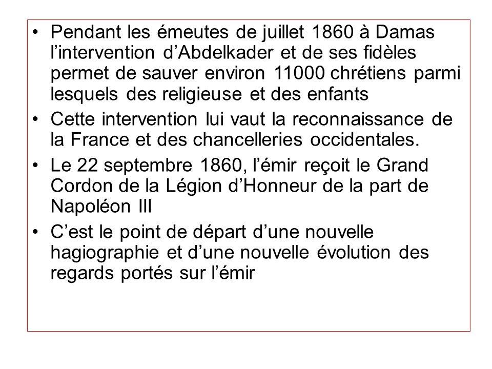 Pendant les émeutes de juillet 1860 à Damas l'intervention d'Abdelkader et de ses fidèles permet de sauver environ 11000 chrétiens parmi lesquels des religieuse et des enfants