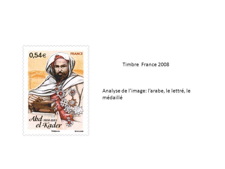 Timbre France 2008 Analyse de l'image: l'arabe, le lettré, le médaillé