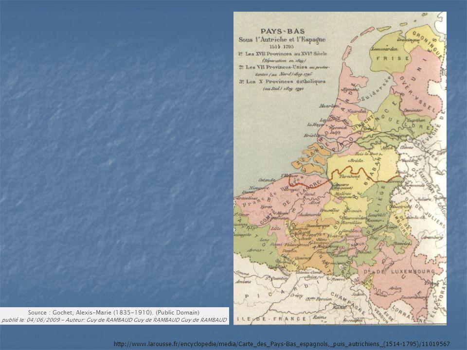 http://www.larousse.fr/encyclopedie/media/Carte_des_Pays-Bas_espagnols,_puis_autrichiens_(1514-1795)/11019567