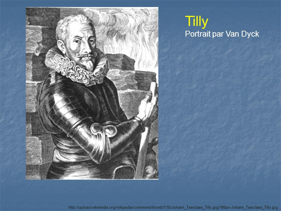 Tilly Portrait par Van Dyck