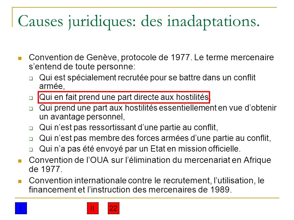 Causes juridiques: des inadaptations.