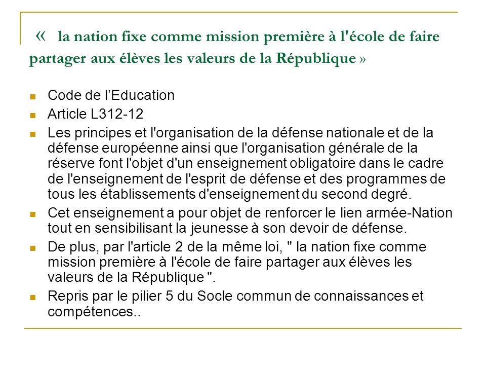 « la nation fixe comme mission première à l école de faire partager aux élèves les valeurs de la République »